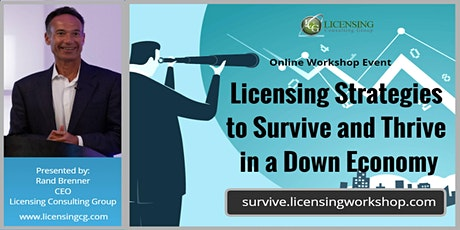 Licensing Strategies to Survive and Thrive in a Down Economy tickets