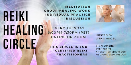 Reiki Healing Circle Online (ALL styles of Reiki practitioners welcome) tickets