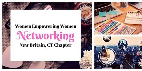 New Britain Chapter Women Empowering Women Now tickets