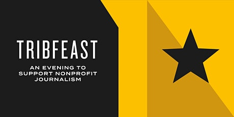 TribFeast: An Evening to Support Nonprofit Journalism tickets