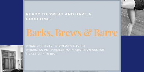 Barks, Brews & Barre tickets