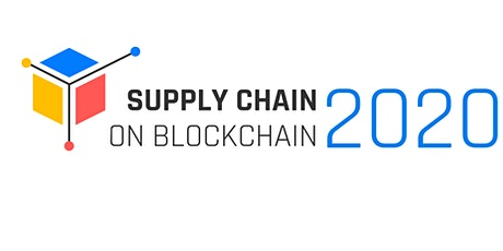 Supply Chain on Blockchain Conference 2020 tickets