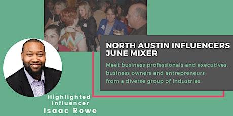 North Austin Influencers June Mixer tickets