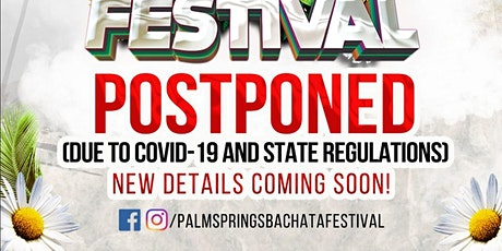 Palm Springs Bachata Festival 2020 - Postponed to 2021 tickets