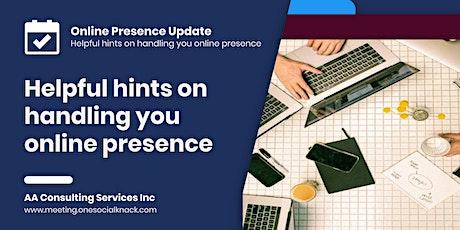 Helpful hints on handling you online presence (Customization) tickets