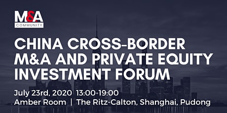 China Cross-Border M&A and Private Equity Investment Forum tickets
