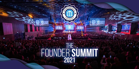 Entrepreneur University - The Founder Summit 2021 tickets