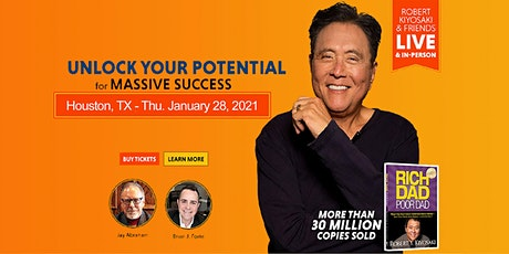 Robert Kiyosaki, Jay Abraham LIVE! Houston tickets