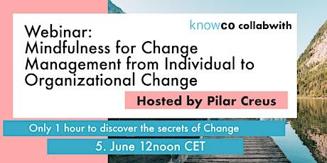 WEBINAR: Mindfulness for Change Management from Organizational Change tickets