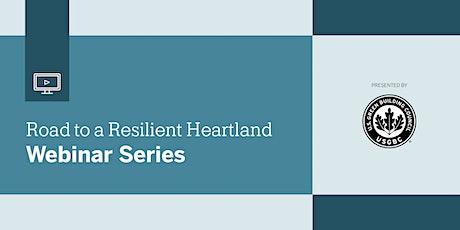 Road to a Resilient Heartland Webinar Series: August Webinar tickets