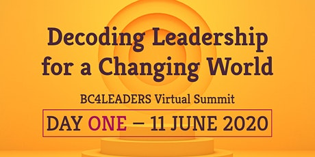 Decoding Leadership for a Changing World — Day One — 11 June 2020 tickets