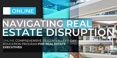 NAVIGATING REAL  ESTATE DISRUPTION | ONLINE PROGRAM | JULY, 2020 tickets