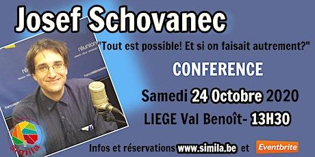 """Josef Schovanec  """"Tout est possible, et si on faisait autrement?"""" tickets"""