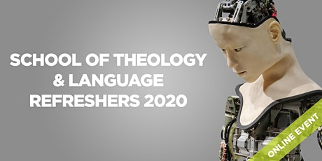 Oak Hill School of Theology and Language refreshers  2020 (online events) tickets