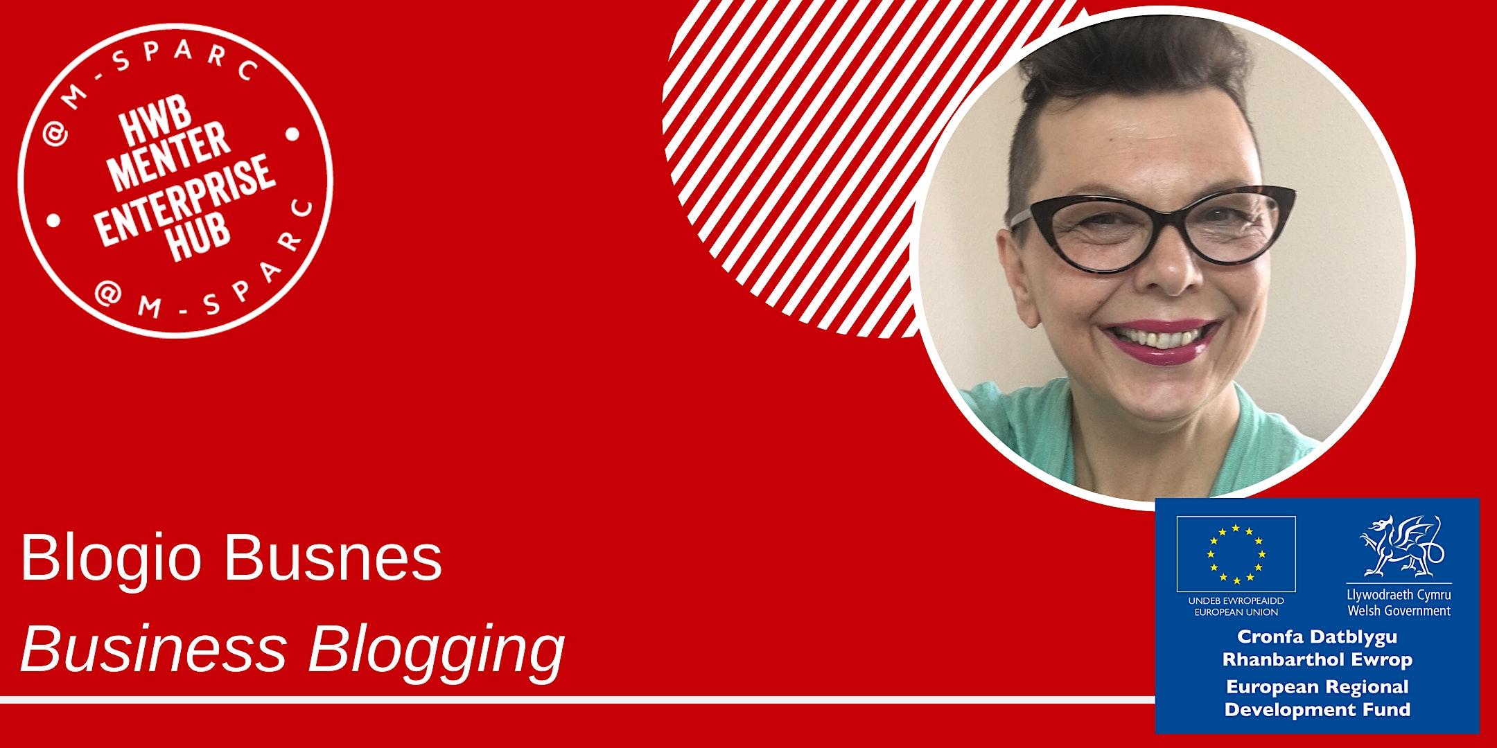 Covid-19:    Blogio Busnes / Business Blogging
