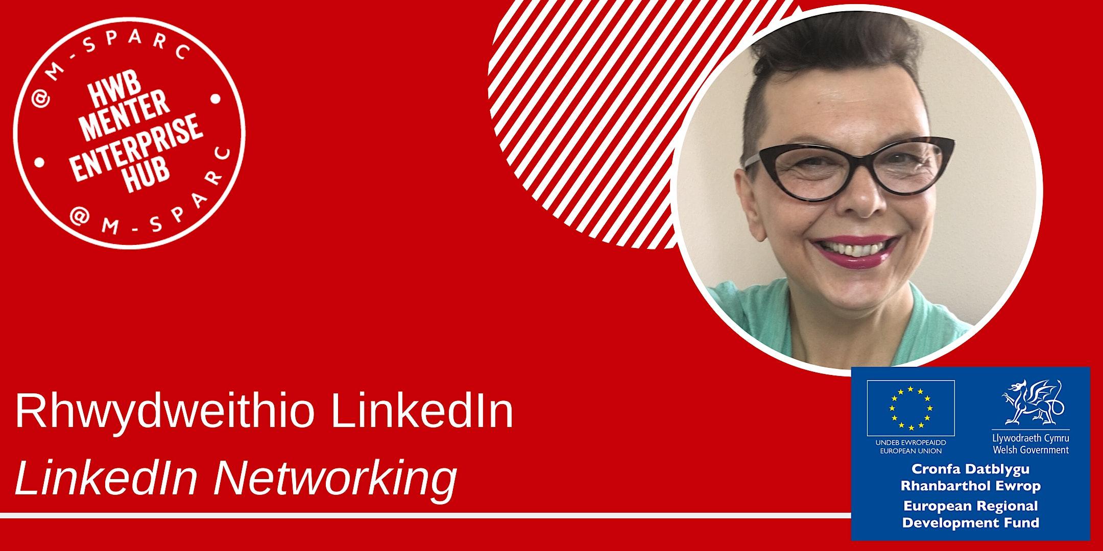 Covid-19: Rhyngweithio LinkedIn    / LinkedIn Networking