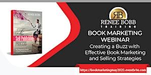 Marketing Webinar: Creating a Buzz with Effective Book...