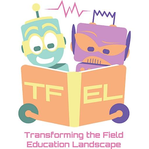 Transforming the Field Education Landscape logo