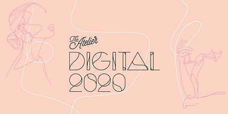 The Atelier: Digital 2020 tickets
