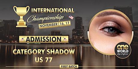 Campeonato One World Expo 2020  - Shadow ingressos