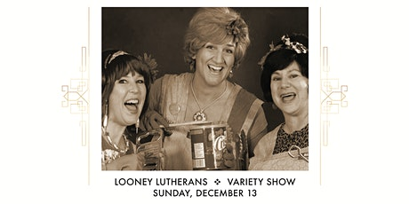 The Looney Lutherans tickets
