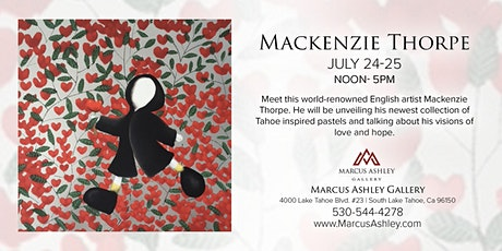 Mackenzie Thorpe ~Meet the Artist~ July 24-25 -12-5pm tickets