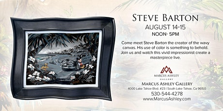 Steve Barton ~Meet the Artist~ August 14th & 15th, 12-5pm tickets