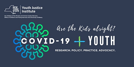 Are the Kids Alright? COVID-19 and  Youth Forum tickets