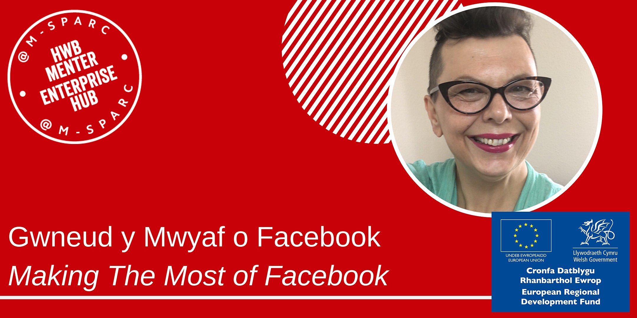 Covid-19:   Gwneud y Mwyaf o Facebook / Making The Most of Facebook