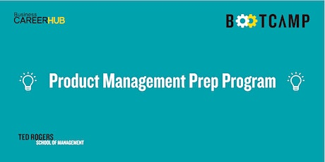 Product Management Prep Program: Day 1 tickets