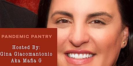 SocietyX Virtual: Pandemic Pantry With Gina Giacomantonio Aka Mafia G tickets