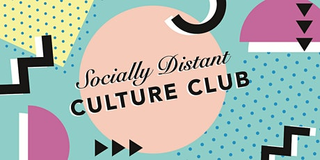 Socially Distant Culture Club tickets
