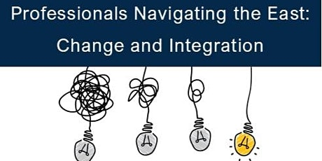 NEW EVENT		 Professionals Navigating the east: Change and integration tickets