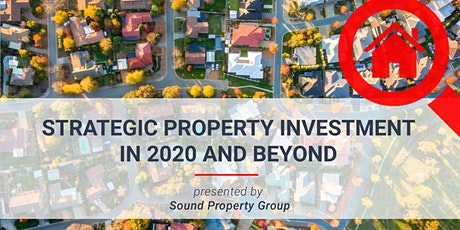 Strategic Property Investment in 2020 and Beyond - Oct 2020 tickets