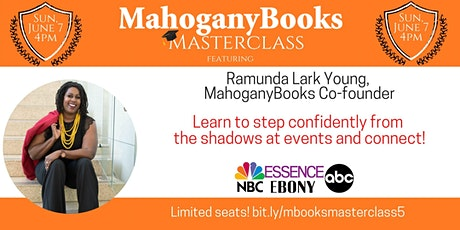MahoganyBooks Masterclass feat. Co-Owner, Ramunda Young tickets