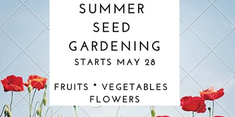 Summer Seed Garden for Youth tickets
