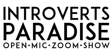 Introverts Paradise Open Mic - Fridays! biglietti