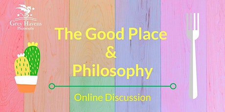 The Good Place & Philosophy tickets