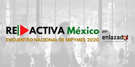 Encuentro Nacional MiPYMES 2020 ENLAZADOT tickets