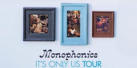 Monophonics tickets