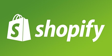 Shopify Basics – How to get your Online Store up and Running -  3 Sessions tickets