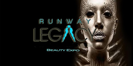 Runway Legacy Beauty Expo tickets