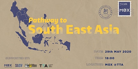 MOX x TSS : Pathway to South East Asia tickets