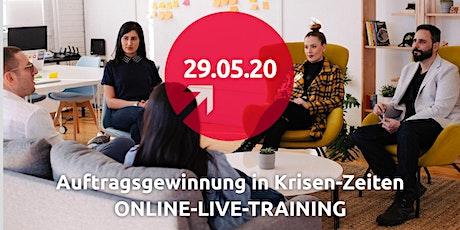Auftragsgewinnung in Krisen-Zeiten: ONLINE-LIVE-TRAINING  Tickets