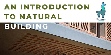 Digital sessions on Architecture - Introduction to Natural Building tickets