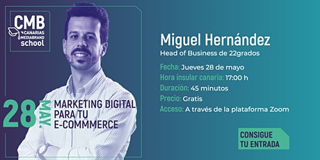 Canarias MediaBrand School: Marketing Digital para tu e-commerce entradas