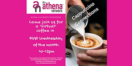 Cappuccino Connections - Networking ,The Athena Network East & Mid Sussex tickets