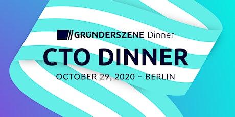 Gründerszene CTO Dinner - 29.10.2020 Tickets