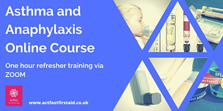 Online Asthma and Anaphylaxis  Refresher Course - 1 Hour tickets