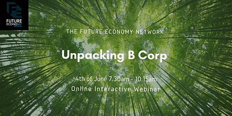 Unpacking B Corp: Business Breakfast (Online Interactive Event) tickets